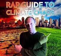 Baba Brinkman poster for Climate Chaos